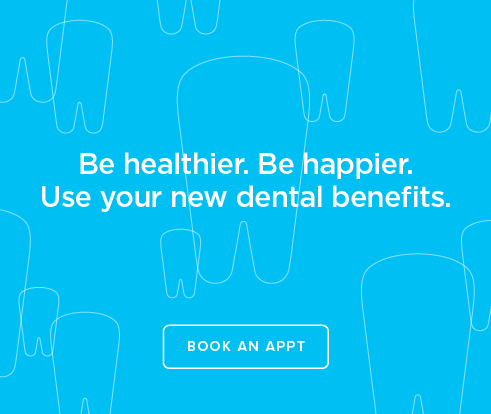Be Heathier, Be Happier. Use your new dental benefits. - Dentists of South Jordan and Orthodontics